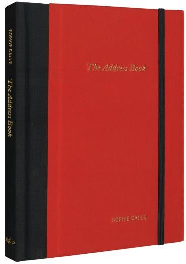 "Sophie Calle, ""The Address Book,"" Siglio Press."