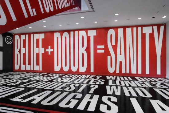 Barbara Kruger, Belief + Doubt, 2012.