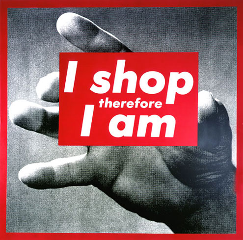 Barbara Kruger, Untitled (I shop therefore I am), 1987.