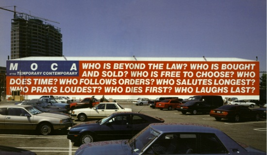 Barbara Kruger, Untitled (Questions), 1990-92. Installed on the MOCA Temporary Contemporary, Los Angeles.