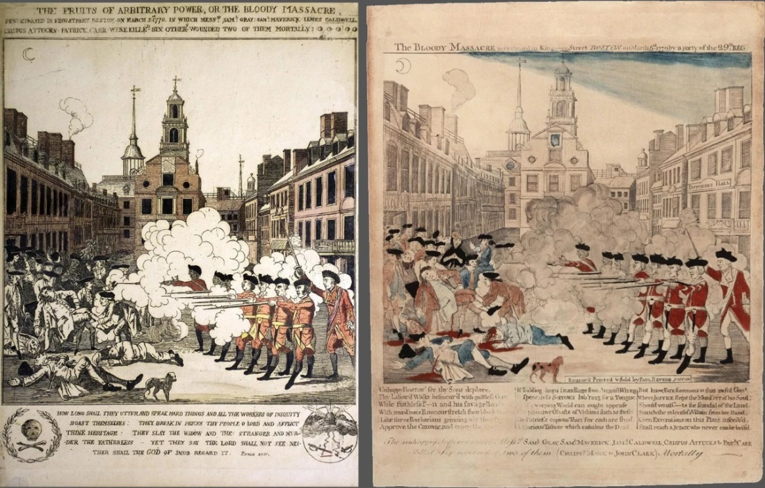Left: Henry Pelham, The Fruits of Arbitrary Power, or The Bloody Massacre, 1770. Right: Paul Revere, The Bloody Massacre perpetrated in King Street, Boston on March 5th, 1770 by a party of the 28th Regiment, 1770.